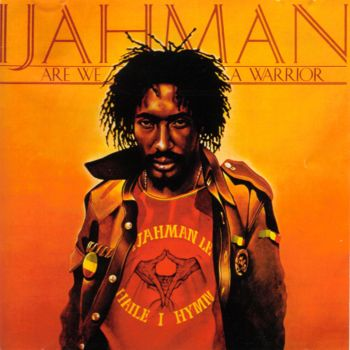 I%20Jah%20Man%20-%20Are%20We%20A%20Warrior%201979