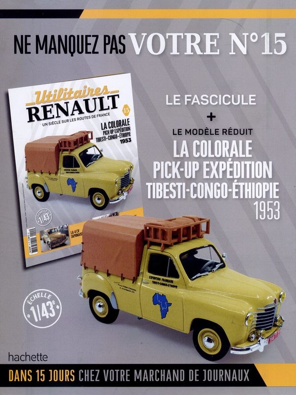 N°15 - La Colorale pick-up expédition Tibesti-Congo-Ethiopie de 1953