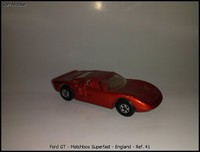 Ford GT - Matchbox Superfast - England - Ref- 41