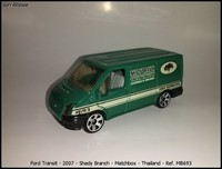 Ford Transit - 2007 - Shady Branch - Matchbox - Thailand - Ref- MB693
